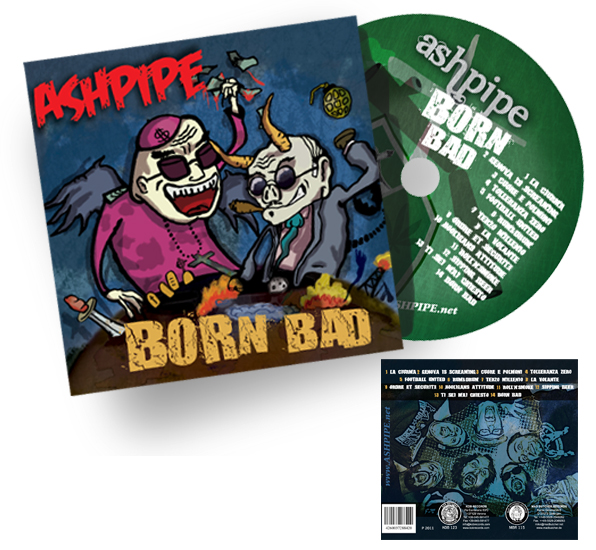 AshPipe Born Bad - design by Andrea Franzosi franzRoom.net