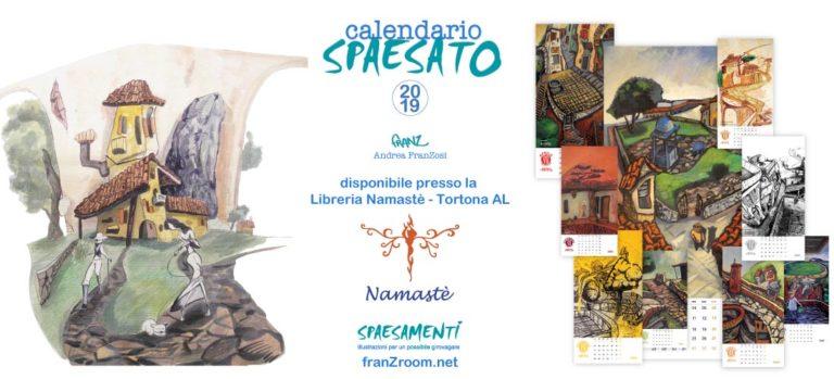 Calendario Spaesato 2019 disponibile alla Libreria Namastè - Andrea Franzosi, franZroom.net
